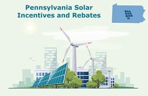 Pennsylvania Solar Incentives and Rebates